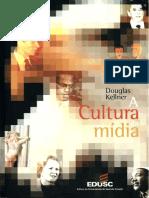 A_Cultura_da_Midia_-_Douglas_Kellner.pdf