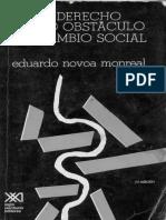 Novoa Monreal e El Derecho Como Obstaculo Al Cambio Social