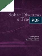 Andreia Guerini, Walter Carlos Costa. Sobre Discurso e Traducao