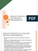 49234406 Indian Patents Act 1970 and Recent Amendments