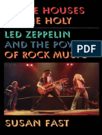 In the Houses of the Holy- Led Zeppelin and the Power of Rock Music by Susan Fast