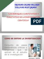 Enfoques de La Investigacion Cie3ntifica