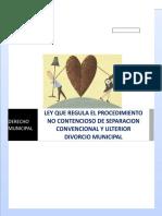 LEY QUE REGULA EL PROCEDIMIENTO NO CONTENCIOSO DE SEPARACION CONVENCIONAL Y ULTERIOR DIVORCIO MUNICIPAL