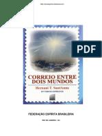 Correio Entre Dois Mundos (Psicografia Hernani T. Sant´anna - Espíritos Diversos).pdf