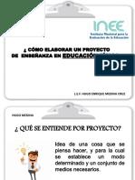 ¿Cómo Elaborar un Proyecto de Enseñanza? Mtro. Hugo Enrique Medina Cruz