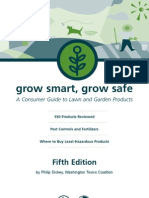 Grow Smart and Grow Safe - A Consumer Guide to Lawn and Garden Products
