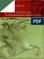 Jean Hypolitte. Gênese e Estrutura Da Fenomenologia Do Espírito I