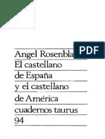 Rosenblat, Angel - El castellano de Espana y el castellano de America.pdf