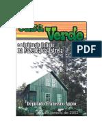 2002 - Francisco Apio - Casa Verde e a Imigração Italiana Na - Fazenda Da Estrela