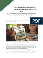 Mulher Busca Marido Desaparecido Após Guerra Entre Tráfico e Milícia Em Santa Cruz