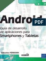 Android - Guía de Desarrollo de Aplicaciones Para Smartphones y Tabletas