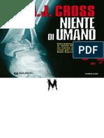 Niente di umano - Cross, A.J_.pdf