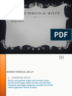 HIGENE PERSONAL MULUT.pptx