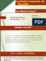 Sistema Work Factor