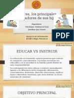 Padres, Los Primeros y Principales Educadores