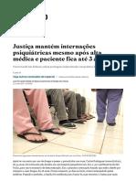 Justiça mantém internações psiquiátricas mesmo após alta médica e paciente fica até 3 anos - Saúde - Estadão