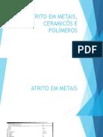 Atrito Em Metais - Ceramicos e Polímeros