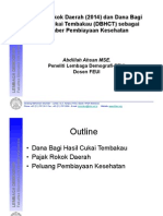 Pajak Rokok Daerah (2014) Dan Dana Bagi Hasil Cukai Tembakau Sbg Sumber Pembiayaan Kesehatan_Abdillah Ahsan_FEUI