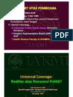 Universal Coverage_Realitas Atau Konsumsi Politik_ Dedi_Staf Ahli DPR