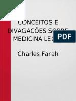 Conceito e Divagações sobre Medicina Legal