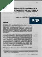 La pol+¡tica exterior de Colombia en el Siglo XX. Un breve repaso hist+¦rico a nuestra politica internacional Buitrago