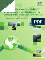 Normas y Sistemas de Calidad en El Turismo y Su Relación Con La Sostenibilidad y Las Leyes de Turismo. La Experiencia de Las Américas