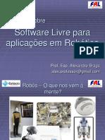 Software Livre Para Aplicações Em Robótica - Alexandrebraga - Estacio