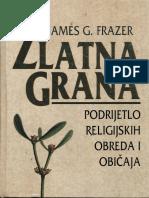 James G. Frazer-Zlatna Grana_ Podrijetlo Religijskih Obreda i Običaja-Jesenski i Turk (2002)