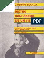 Giuseppe Bucalo - Dietro ogni scemo c'è un villaggio. Itinerari per fare a meno della psichiatria.pdf