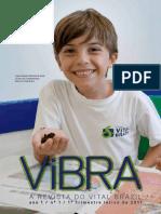 Revista Vibra - 1o Trimestre