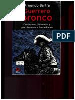 Armando Bartra - Guerrero Bronco