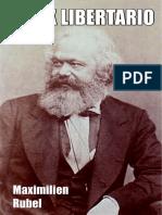 MARX LIBERTARIO - Maximilien Rubel