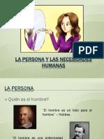 La Persona y Las Necesidades Humanas