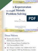 Proses Keperawatan Sebagai Problem Solving
