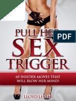 Pull Her Sex Trigger - Lloyd Lester
