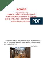 Aspectos Biológicos Da Pobreza e Do Desenvolvimento Humano. Indicadores Sociais, Ambientais e Econômicos. Índice de Desenvolvimento Humano