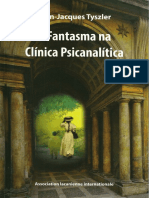 Jean-Jacques Tyszler - O fantasma na clínica psicanalítica.pdf
