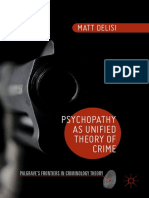 Psychopaty as Unified Theory of Crime