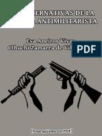Aneiros, Eva y Zamarra, Cthuchi - Las alternativas de la defensa antimilitarista [Anarquismo en PDF].pdf