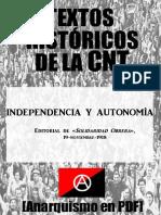 [Textos históricos de la CNT] Independencia y autonomía (Editorial Solidaridad Obrera, 19-11-1918) [Anarquismo en PDF].pdf