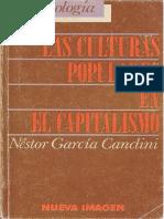 Garcia Canclini Las Culturas Populares en El Capitalismo PDF