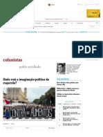 Onde está a imaginação política da esquerda? - 05:09:2017 - Pablo Ortellado - Colunistas - Folha de S.Paulo