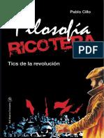Cilio Pablo - Filosofia Ricotera - Tics de La Revolucion