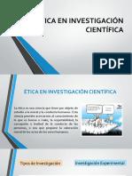 ÉTICA EN INVESTIGACIÓN CIENTÍFICA.pptx