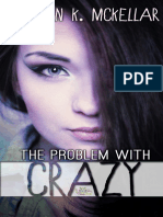 The Problem With Crazy (Crazy In Love #1) - Lauren K. McKellar.pdf