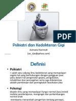 1. Psikiatri Psikologi Dan Kedokteran Gi