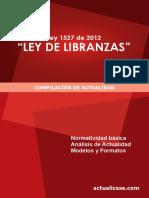 Ley 1527 de 2012 Ley de Libranzas