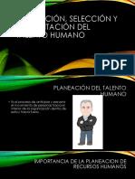 Planeación, Selección y Capacitación Del Talento Humano
