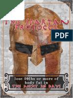 The Spartan Protocol