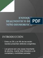 ENFOQUE DIAGNOSTICO DEL NIÑO DISMORFICO
